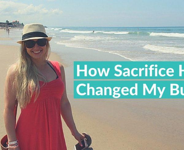 How sacrifice has changed my biz_blog image
