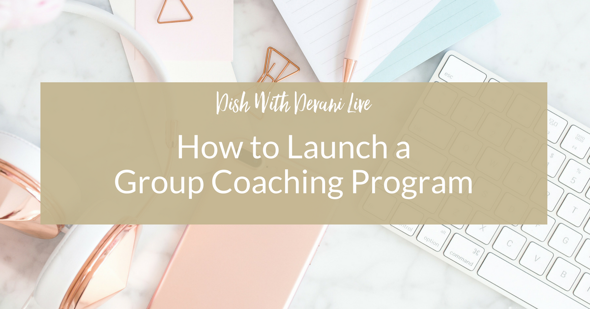How to Launch a Group Coaching Program